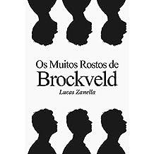 Os Muitos Rostos de Brockveld