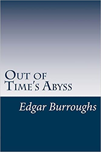 Out of Time's Abyss: Edgar Rice Burroughs: 9781499151367