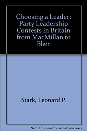 Choosing a Leader: Party Leadership Contests in Britain from
