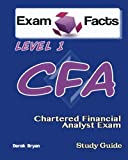 Exam Facts CFA - Chartered Financial Analyst Level 1 Exam Study Guide: CFA Level 1 Exam Prep