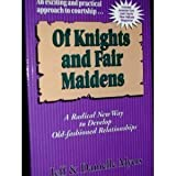 Of Knights and Fair Maidens, Jeff Myers and Danielle Myers, 0965053806