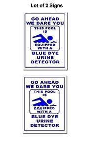 "2Count (V1) ""Go Ahead We Dare You esta piscina está equipado con un azul Dye detector de orina"" 9pulgadas x 11,5pulgadas laminado Cartel"