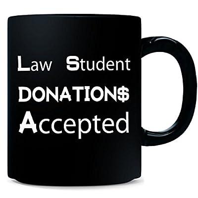Funny Broke Law Student Gift Idea - Mug