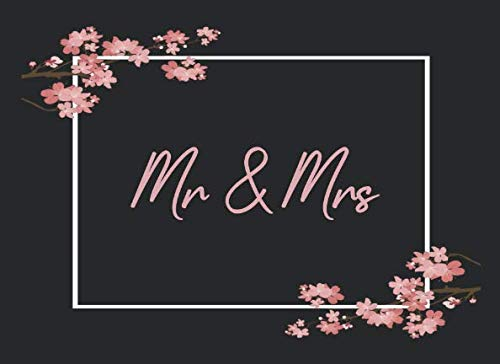 Mr & Mrs: Wedding Guest Book Romantic Design for All Wedding Themes / 320 Guests and Their Messages - Cherry 320