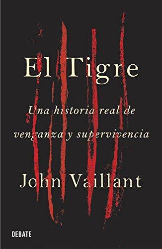 Descargar Libro Tigre, El John Vaillant