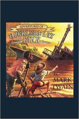 Adventures of Huckleberry Finn: Mark Twain, Edward Windsor
