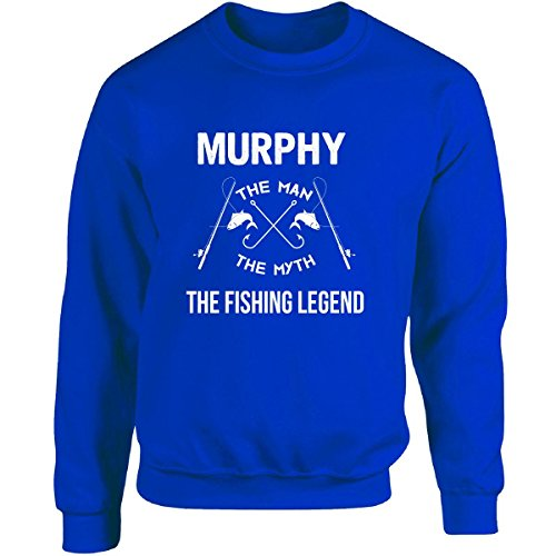 murphy-the-man-myth-the-fishing-legend-fathers-day-adult-sweatshirt-xl-royal
