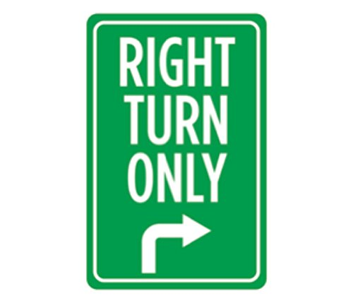 Aluminum Metal Right Turn Only Print Green White Large Notice Arrow Street Road Driving Sign - Single Sign, 12x18