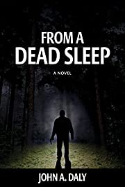 From a Dead Sleep (A Sean Coleman Thriller Book 1)
