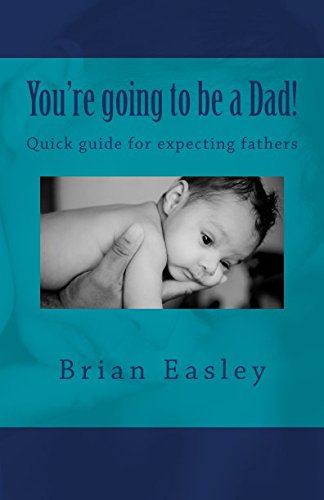 You're going to be a Dad: Let the fun begin ebook