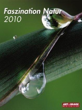 Faszination Natur 2010. Posterkalender