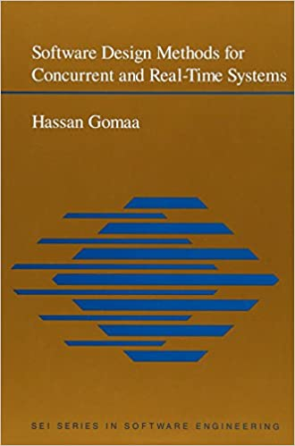 Software Design Methods For Concurrent And Real Time Systems Gomaa Hassan 9780201525779 Amazon Com Books