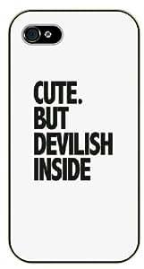 iPhone 5 / 5s Cute but devilish inside - Black plastic case / Inspirational and motivational life quotes / SURELOCK AUTHENTIC
