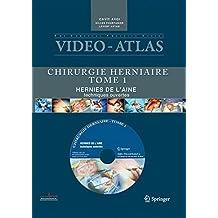 Video Atlas Chirurgie Herniaire. Tome 1 : Hernie de l'Aine, Techn