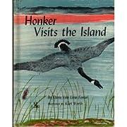 Honker Visits the Island de Doris Van Liew…