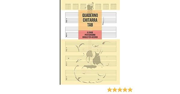 Quaderno Chitarra Tab: Chitarra 6 Corde, 5 Tablature con ...