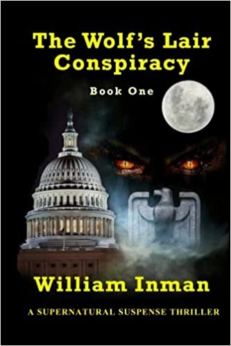 The Wolfs Lair Conspiracy: Book One
