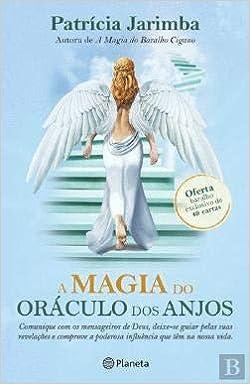 A Magia do Oráculo dos Anjos (Portuguese Edition): Patrícia ...