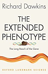 The Extended Phenotype: The Long Reach of the Gene (Oxford Landmark Science)
