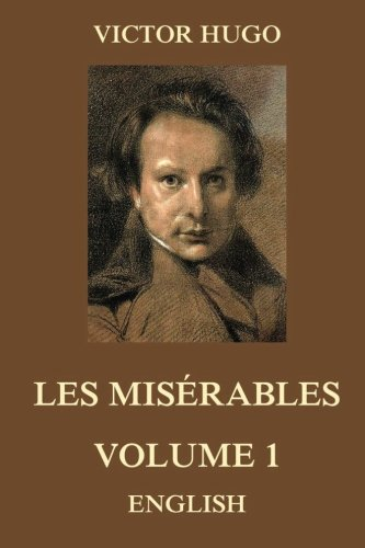 Les Misérables, Volume 1 ebook