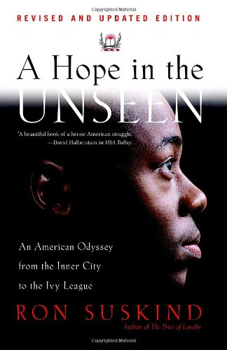 Search : A Hope in the Unseen: An American Odyssey from the Inner City to the Ivy League