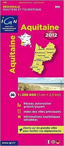Livre R15 AQUITAINE 2012  1/250.000 epub pdf