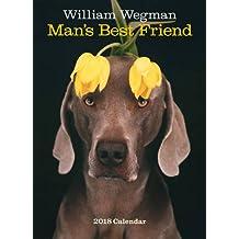 William Wegman Man's Best Friend 2018 Wall Calendar
