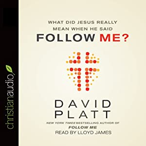 What Did Jesus Really Mean When He Said Follow Me? Audiobook