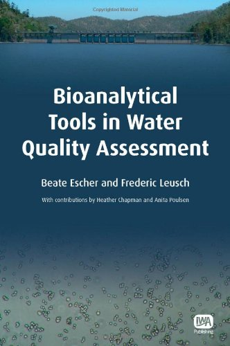 Bioanalytical Tools in Water Quality Assessment (Water Quality Set)