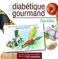 Diabétique et Gourmand par Annabelle Delaval