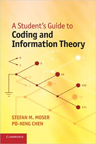 A Students Guide to Coding and Information Theory