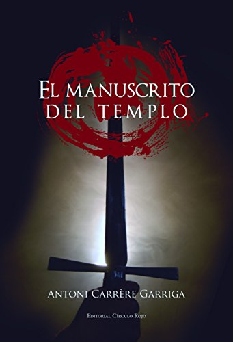 Descargar Libro El Manuscrito Del Templo Antonio Carrère