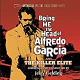 Bring Me the Head of Alfredo Garcia And The Killer Elite