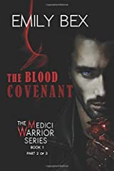 The Blood Covenant: Book One-Part Two of the Medici Warrior Series Paperback