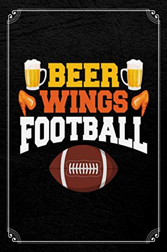 (Beer Wings Football: Fantasy Football 120 Page Blank Lined Journal)