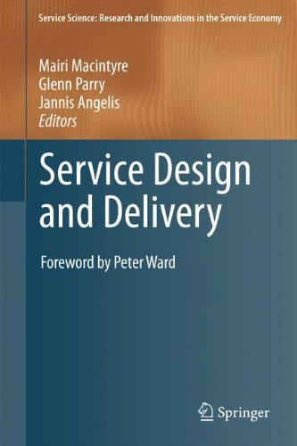 Service Design and Delivery (Service Science: Research and Innovations in the Service Economy)