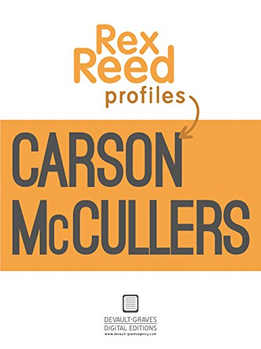 Rex Reed Profiles Carson McCullers