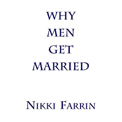 Why Men Get Married