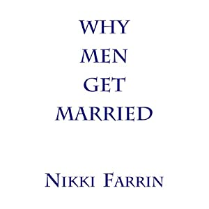 Why Men Get Married Audiobook