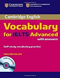 Cambridge Vocabulary for IELTS Advanced Band 6.5+ with Answers and Audio CD by Cullen, Pauline Pap/Com edition (2012)