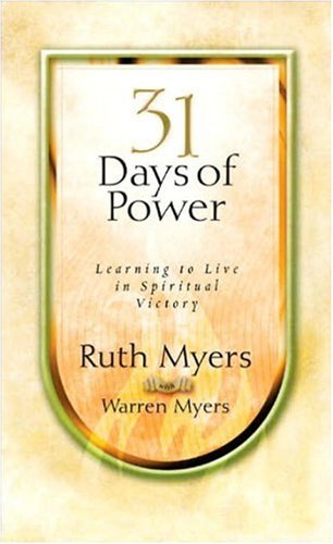 Read Online Thirty-One Days of Power: Learning to Live in Spiritual Victory (31 Days Series) pdf