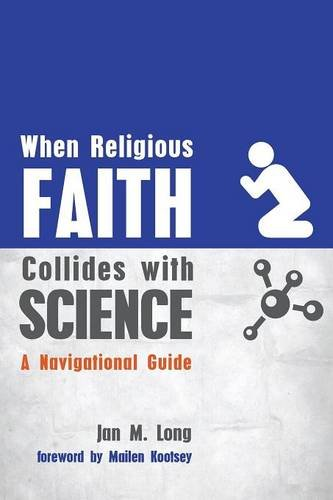 When Religious Faith Collides with Science: A Navigational Guide