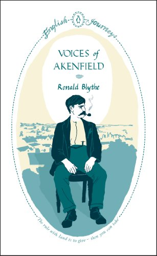 Journal Blythe (English Journeys Voices Of Akenfield (Penguin English Journeys))