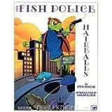 The Fish Police, Steve Moncuse, 0938965050