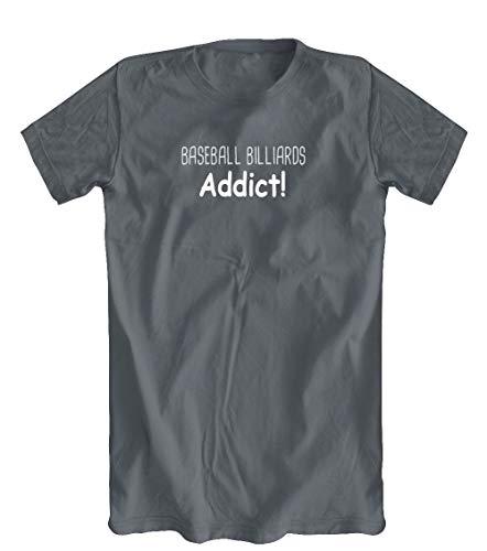 Baseball Billiards Addict! T-Shirt, Grey, XX-Large