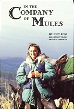 In the Company of Mules by Foss, Jody (2001)