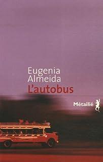 L'autobus, Almeida, Eugenia
