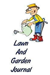 Image of the product Lawn And Garden Journal: that is listed on the catalogue brand of .