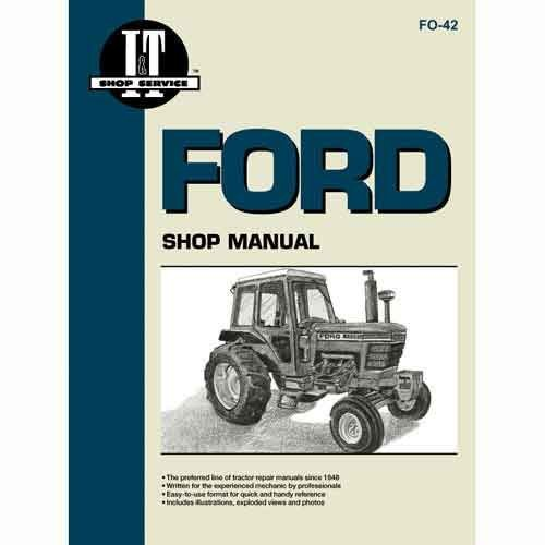 Amazon.com: I&T Shop Manual - FO-42 Ford 5600 5600 5200 5200 ... on 7710 ford engine, 7710 ford radiator, 7710 ford fuel pump,