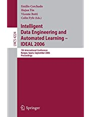 Intelligent Data Engineering and Automated Learning - IDEAL 2006: 7th International Conference, Burgos, Spain, September 20-23, 2006, Proceedings